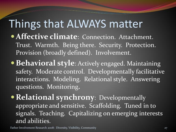Things that ALWAYS matter