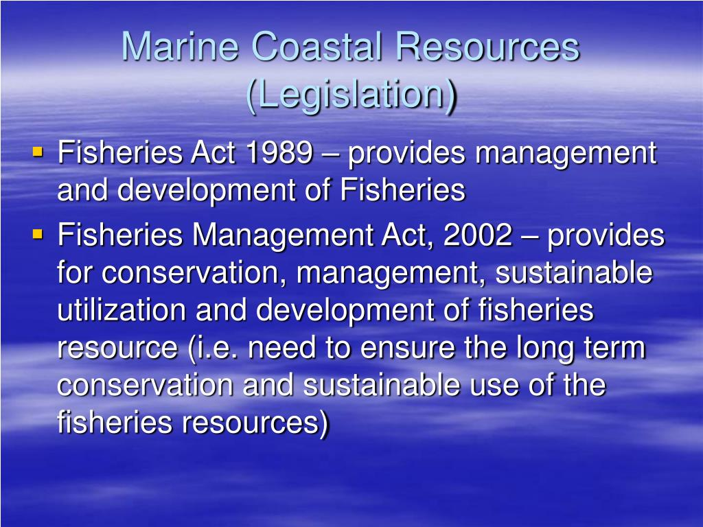 Marine Coastal Resources (Legislation)