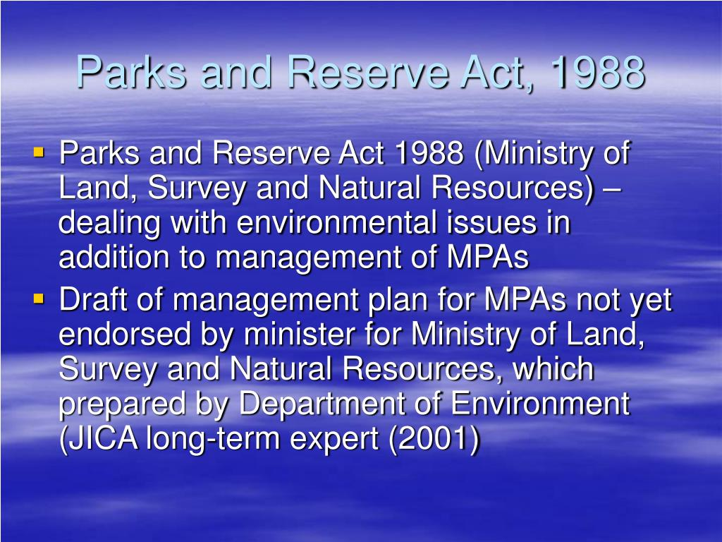 Parks and Reserve Act, 1988