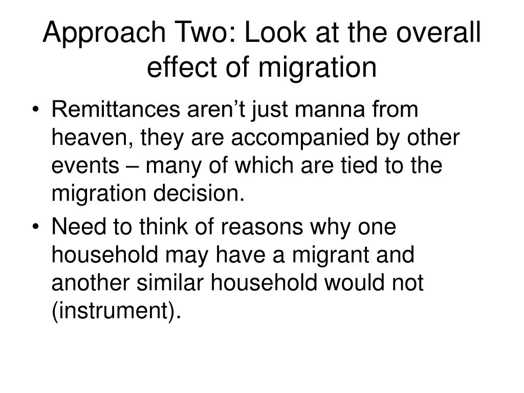 Approach Two: Look at the overall effect of migration