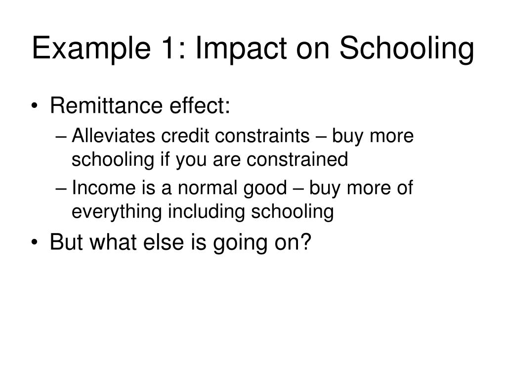 Example 1: Impact on Schooling