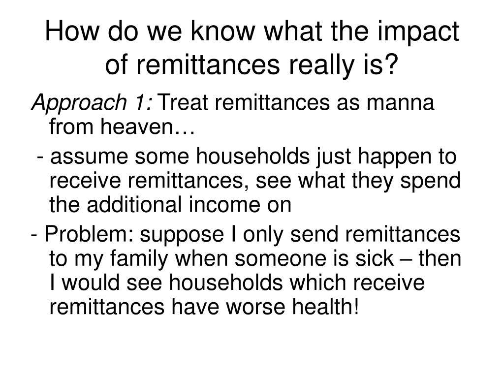 How do we know what the impact of remittances really is?