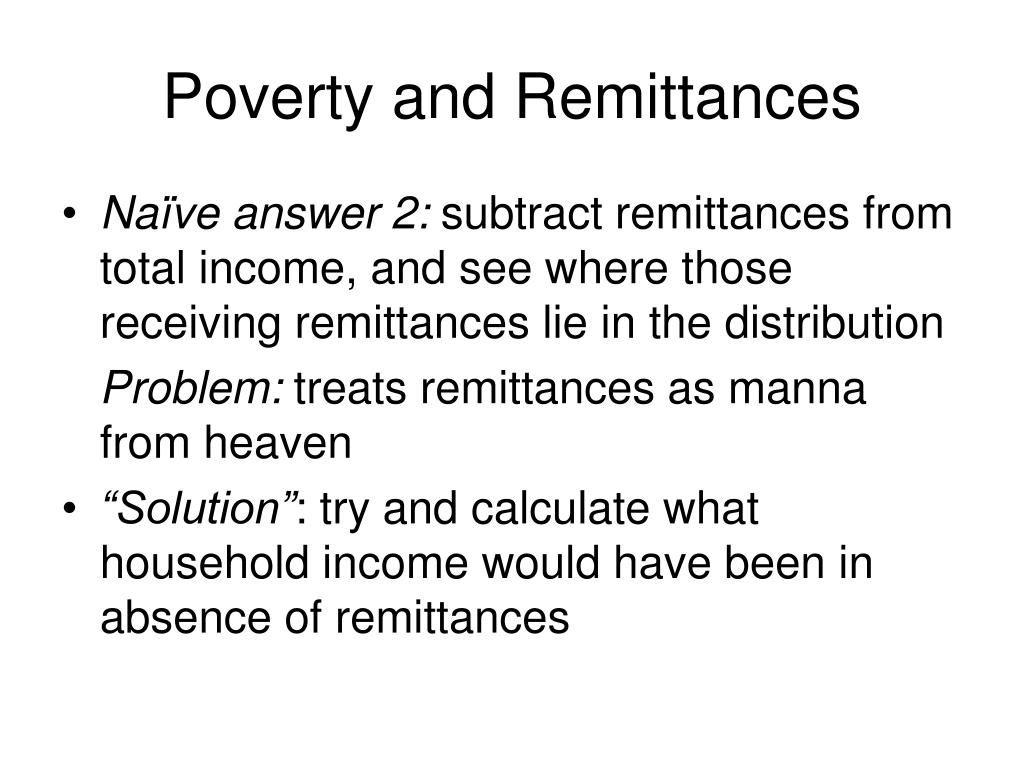 Poverty and Remittances