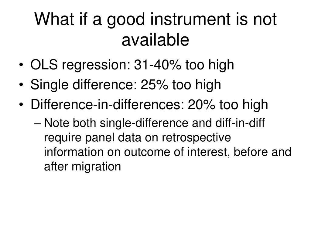 What if a good instrument is not available