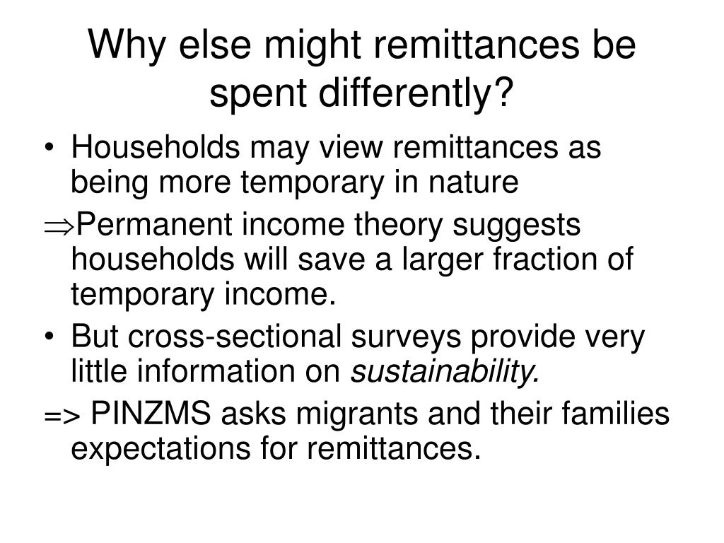 Why else might remittances be spent differently?