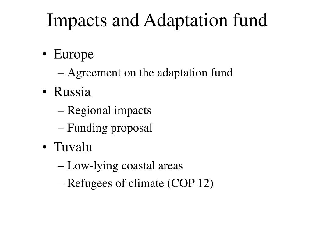 Impacts and Adaptation fund