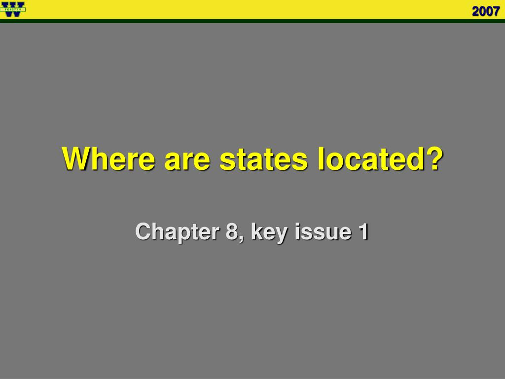Where are states located?