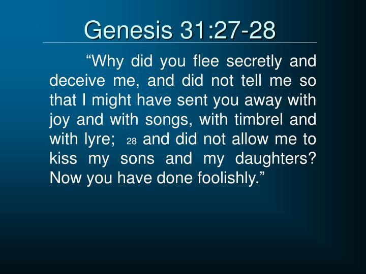 Genesis 31:27-28