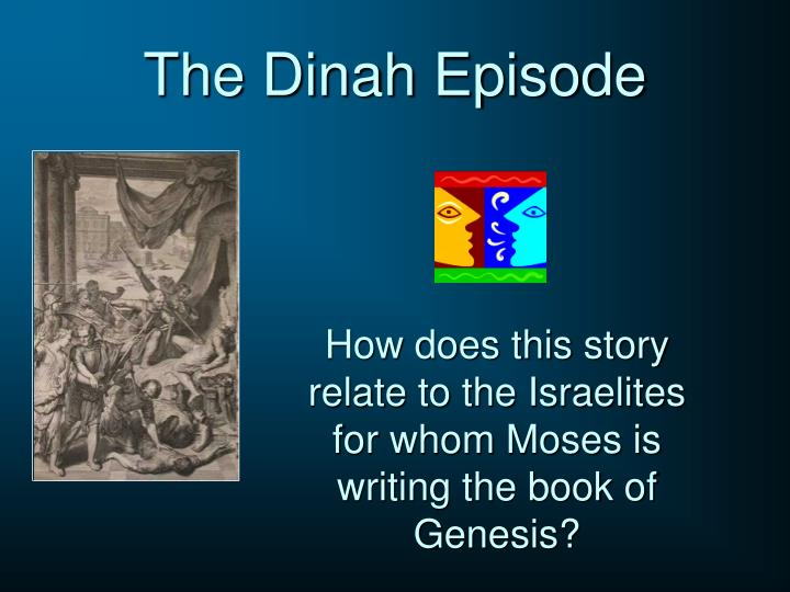 The Dinah Episode