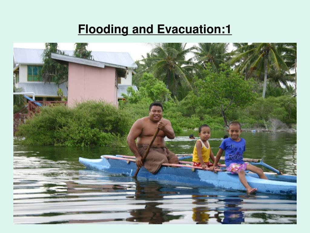 Flooding and Evacuation:1