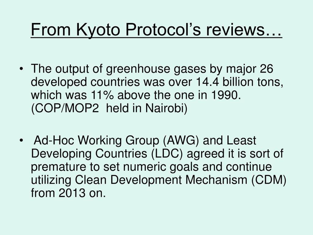 From Kyoto Protocol's reviews…