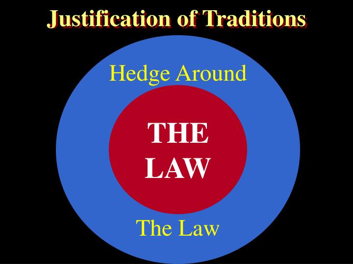 Justification of Traditions