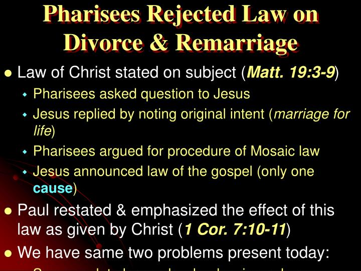 Pharisees Rejected Law on Divorce & Remarriage