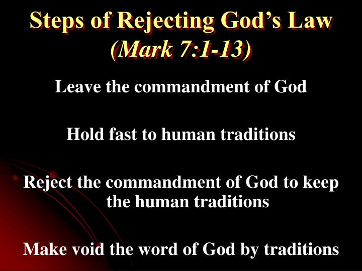 Steps of Rejecting God's Law