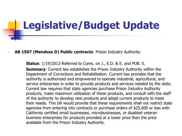 Legislative/Budget Update