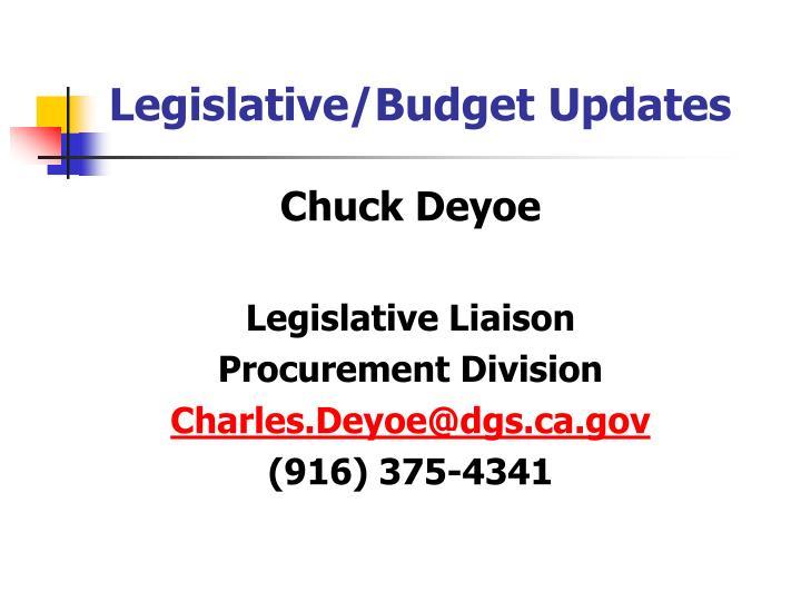 Legislative/Budget Updates