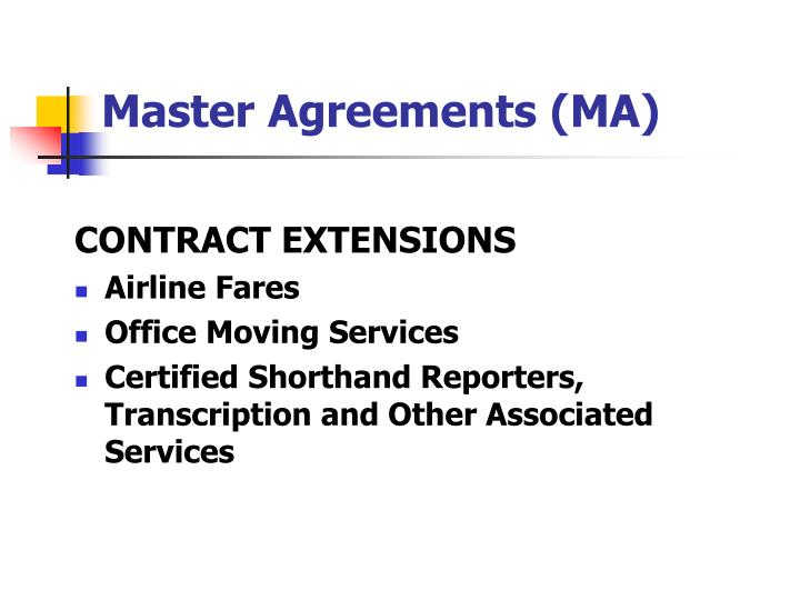 Master Agreements (MA)