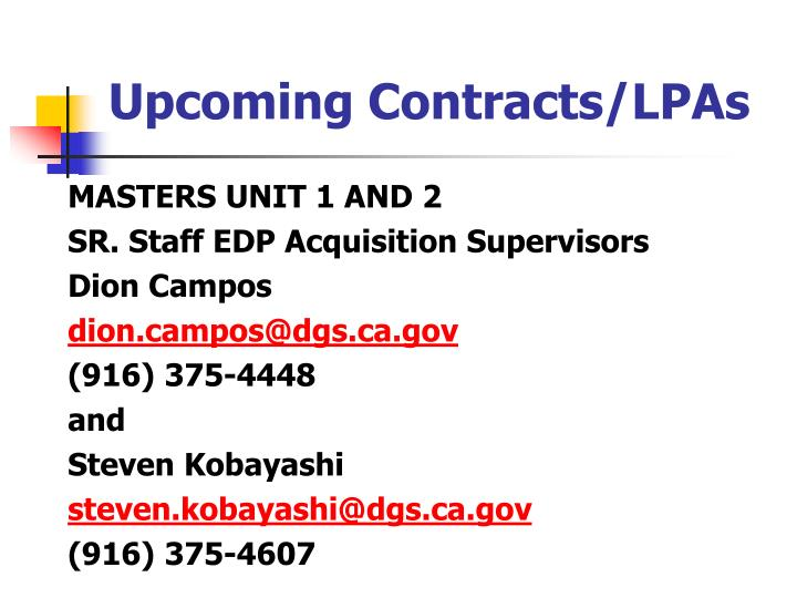 Upcoming Contracts/LPAs