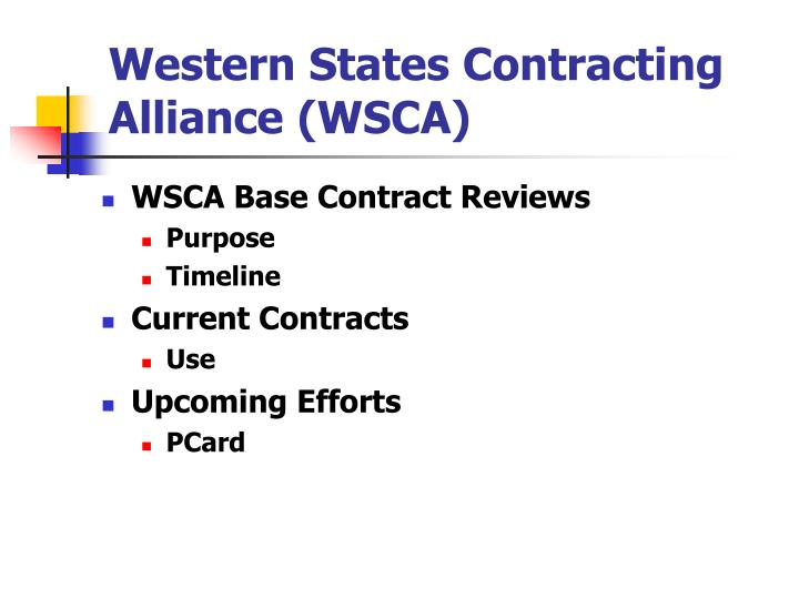Western States Contracting Alliance (WSCA)