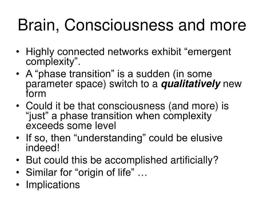 Brain, Consciousness and more