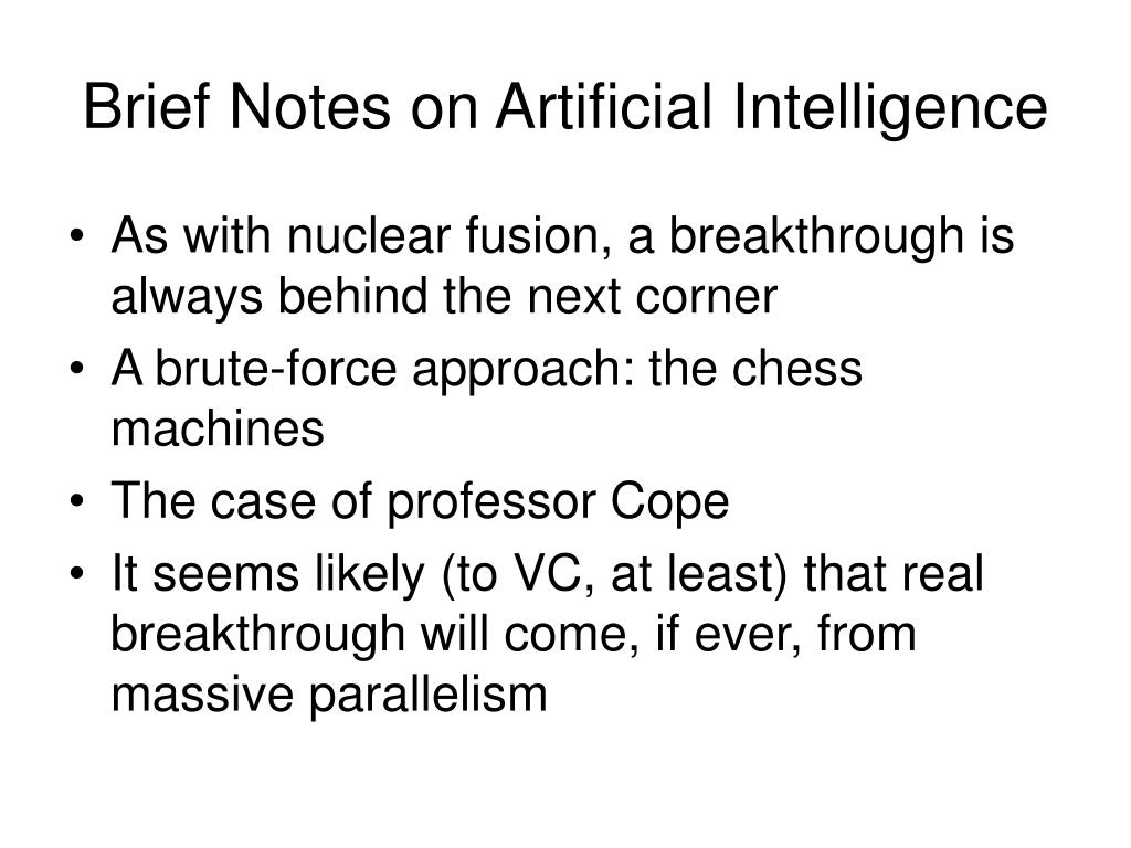 Brief Notes on Artificial Intelligence
