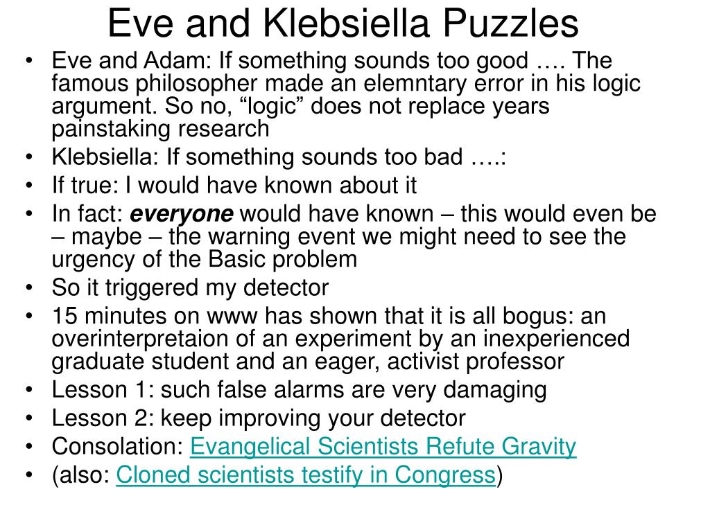 Eve and Klebsiella Puzzles