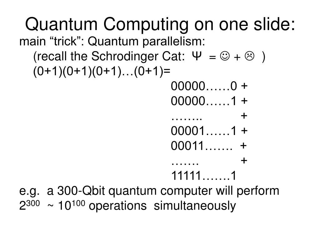 Quantum Computing on one slide: