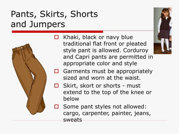 Pants, Skirts, Shorts and Jumpers
