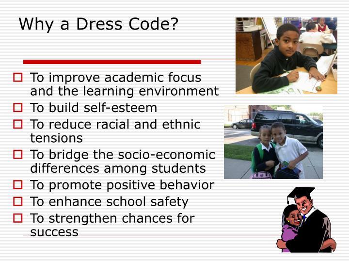 Why a Dress Code?