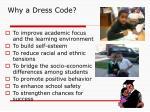 why a dress code