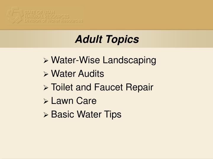 Adult Topics