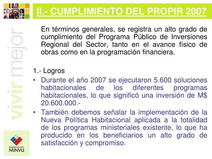 II.- CUMPLIMIENTO DEL PROPIR 2007