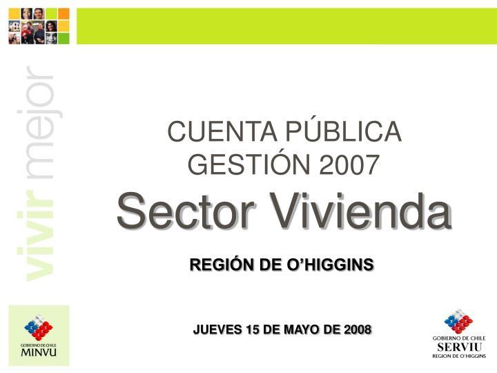 CUENTA PÚBLICA  GESTIÓN 2007