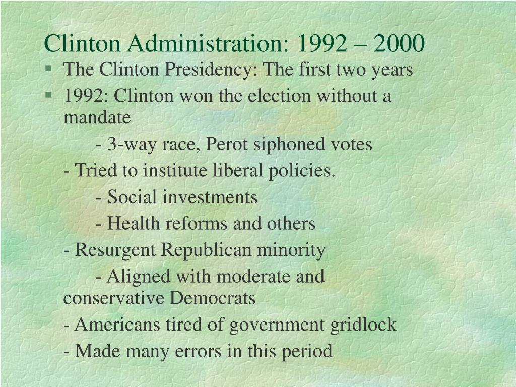 Clinton Administration: 1992 – 2000