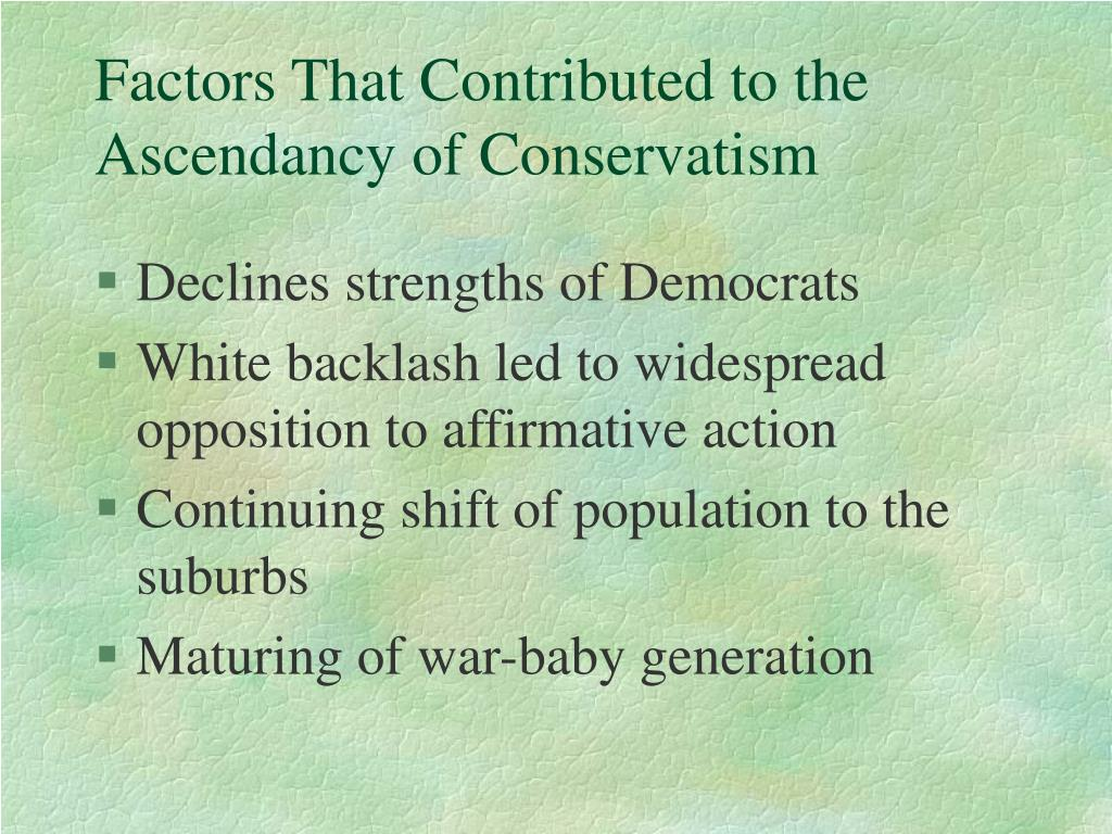 Factors That Contributed to the Ascendancy of Conservatism