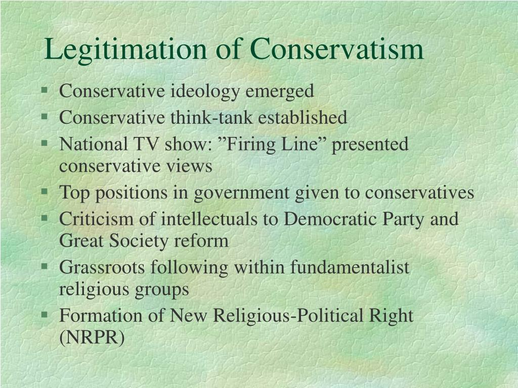 Legitimation of Conservatism