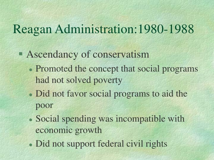 Reagan administration 1980 1988