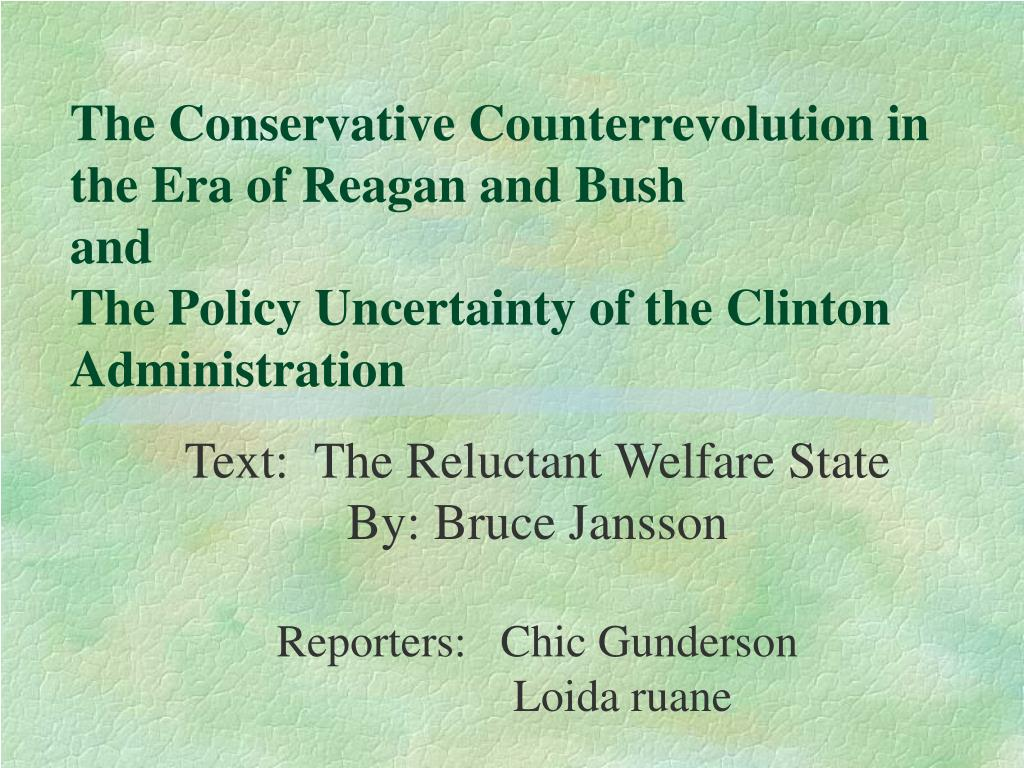 The Conservative Counterrevolution in the Era of Reagan and Bush