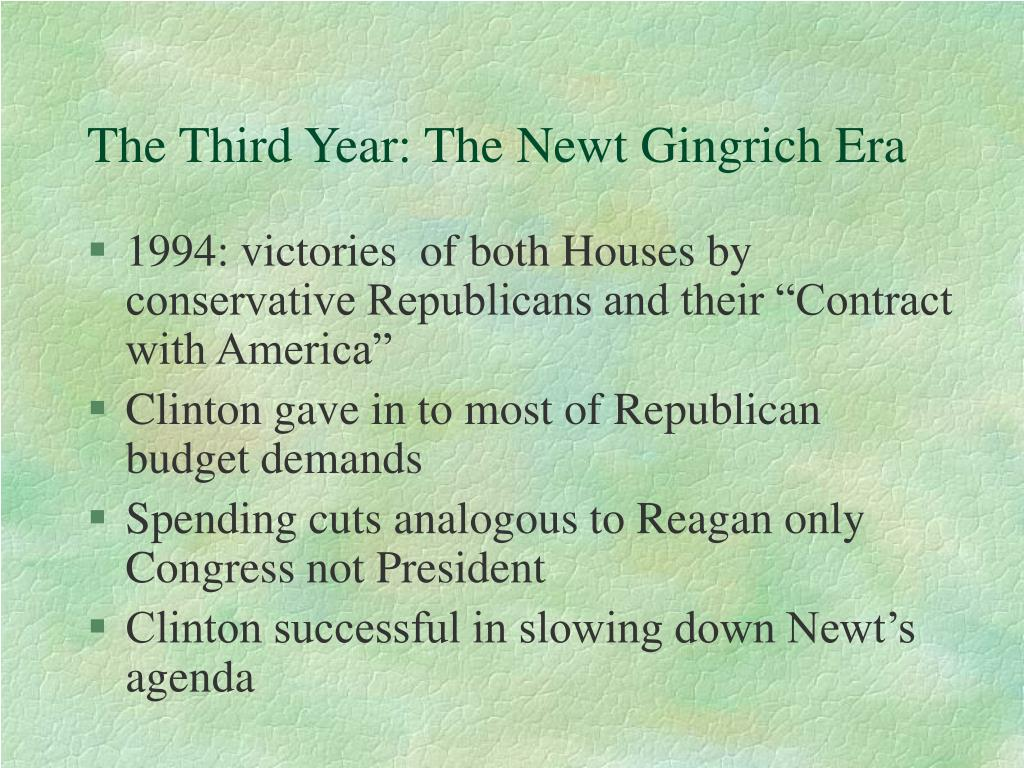 The Third Year: The Newt Gingrich Era