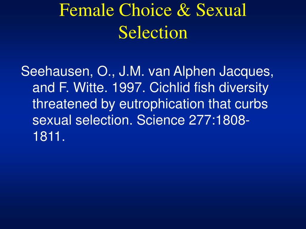 Female Choice & Sexual Selection