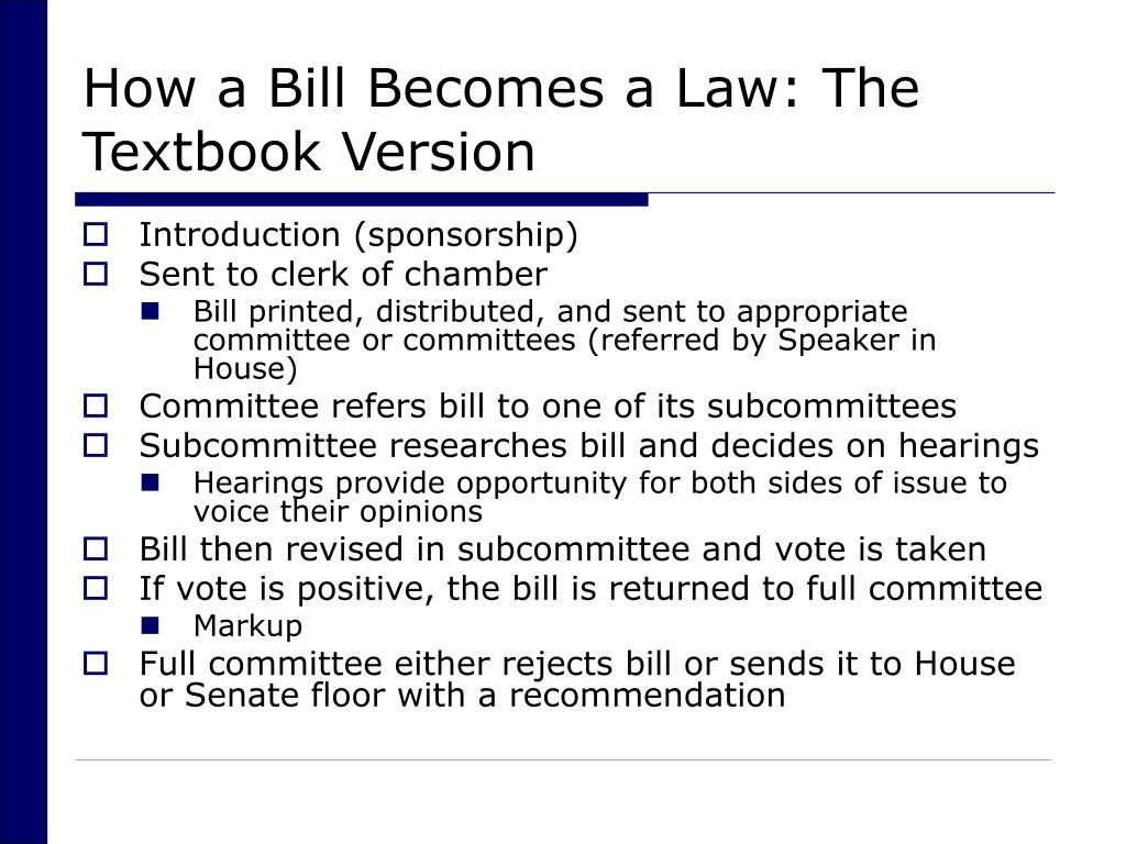 How a Bill Becomes a Law: The Textbook Version