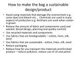 how to make the bag a sustainable design product