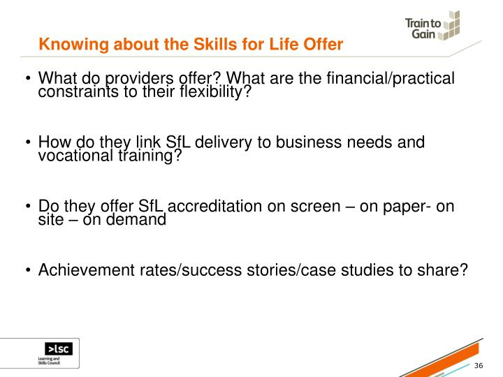 Knowing about the Skills for Life Offer