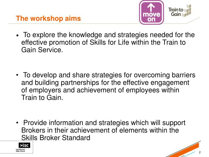 The workshop aims
