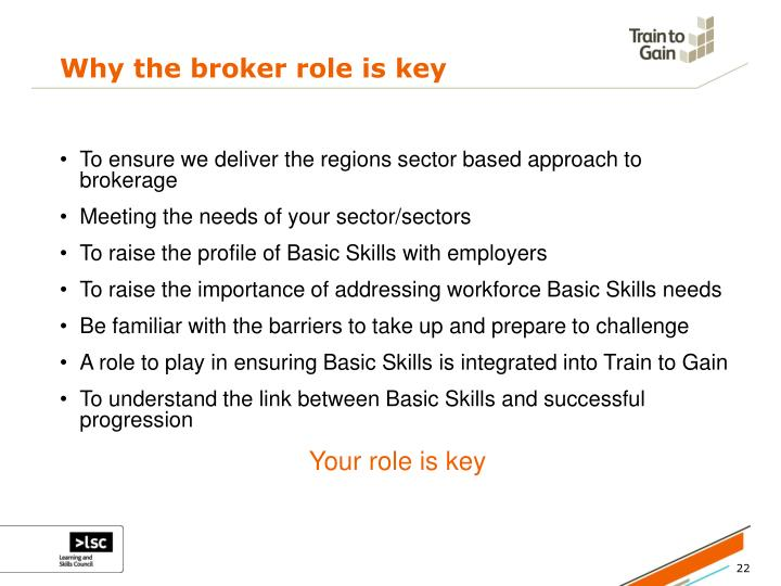 Why the broker role is key