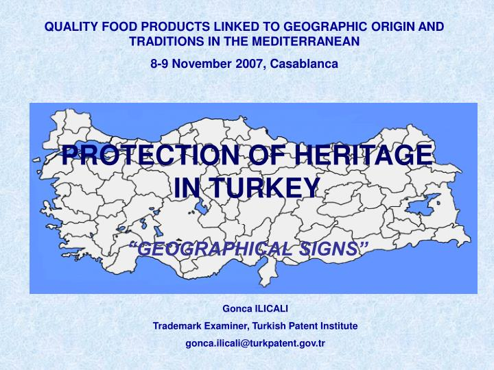 QUALITY FOOD PRODUCTS LINKED TO GEOGRAPHIC ORIGIN AND TRADITIONS IN THE MEDITERRANEAN