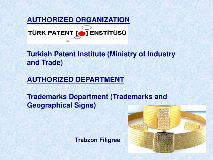 AUTHORIZED ORGANIZATION