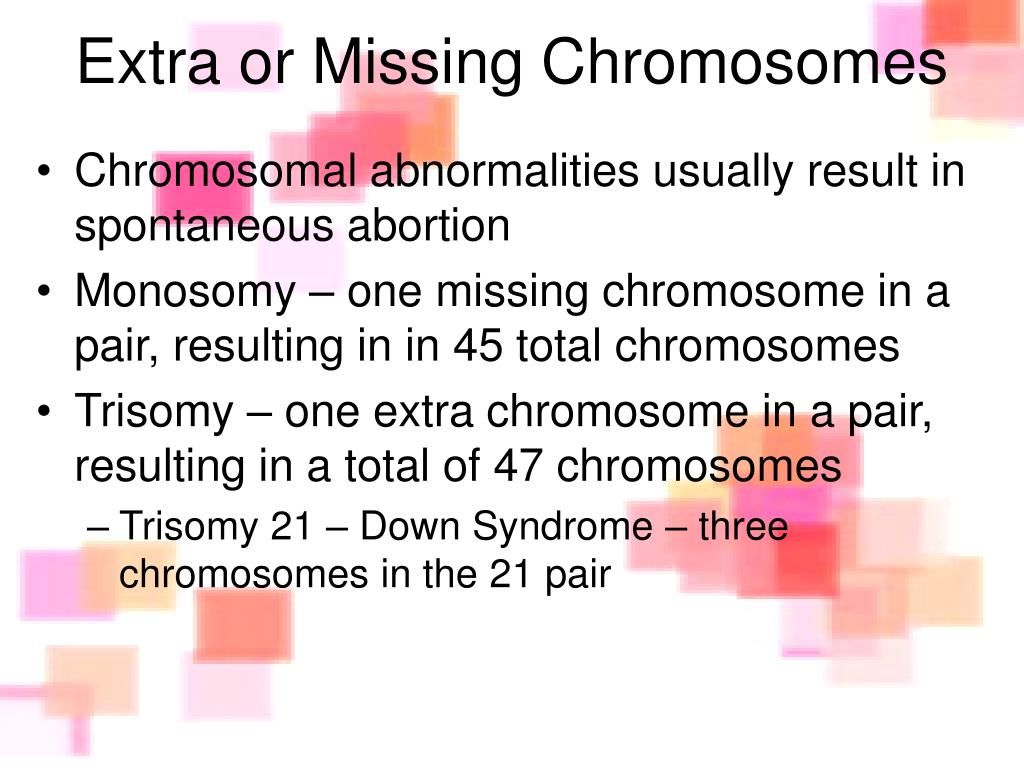 Extra or Missing Chromosomes