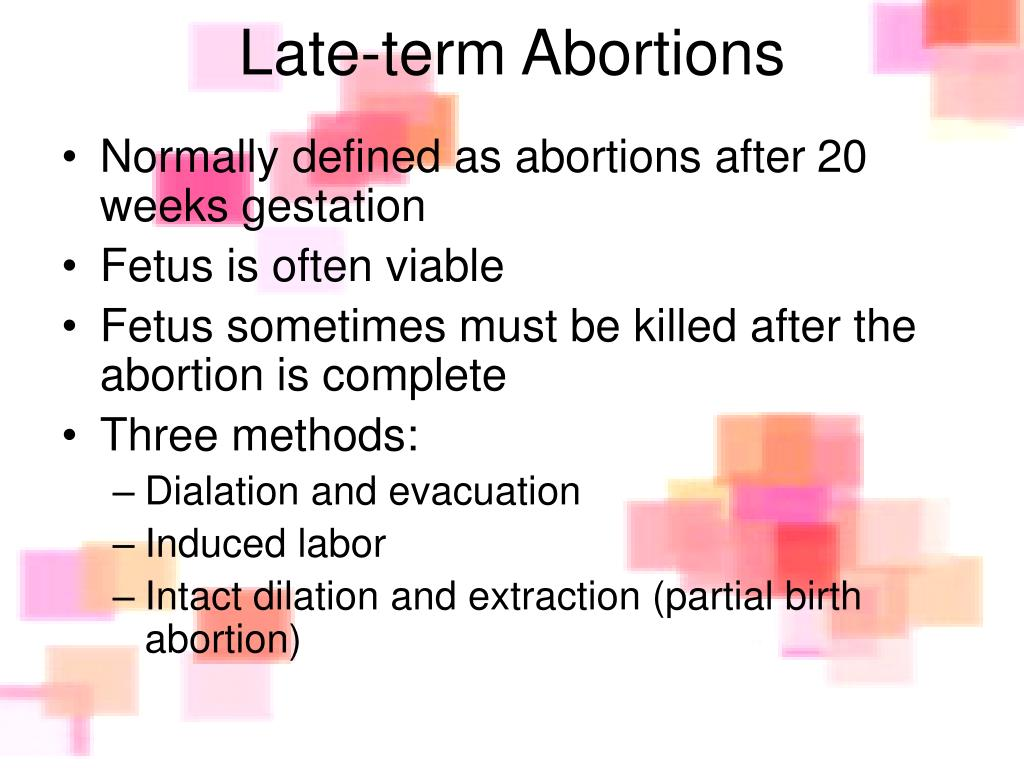 Late-term Abortions