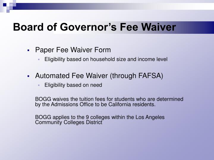 Board of Governor's Fee Waiver